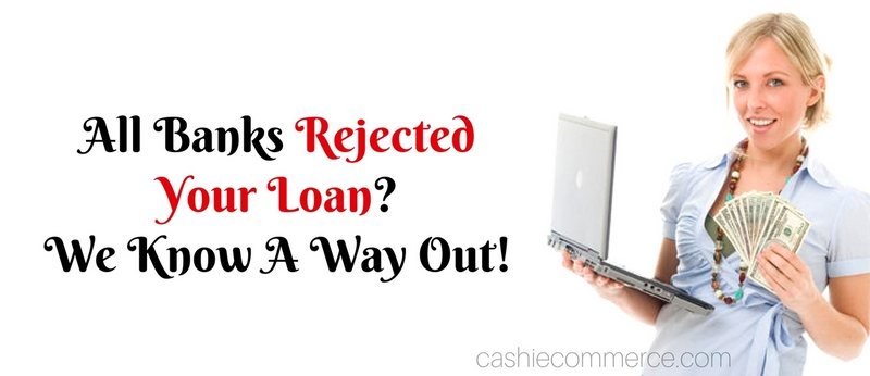 All Banks Rejected Your Loan_ We Know A Way Out!